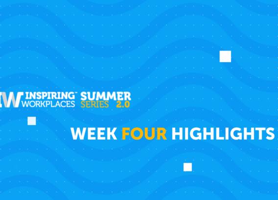 Summer Series 2.0 – Week Four Highlights