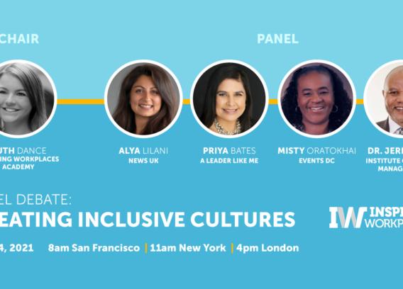 On Demand Video: Creating Inclusive Cultures Panel Debate